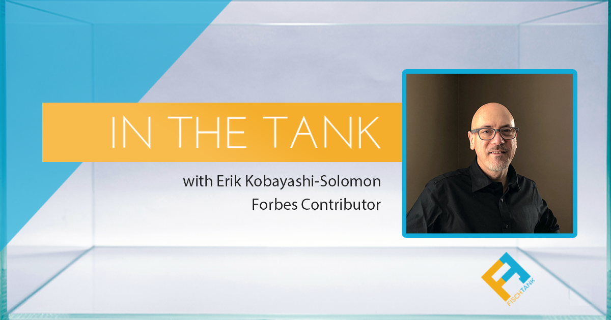 In the Tank with Erik Kobayashi-Solomon